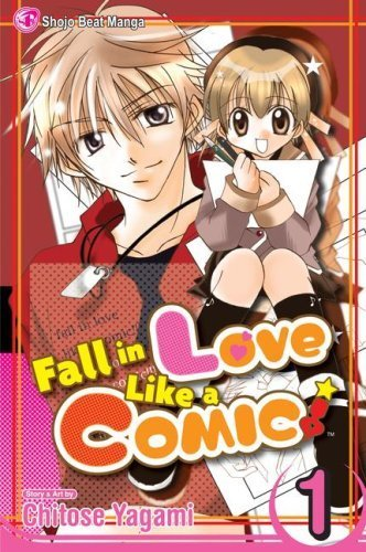 Fall In Love Like a Comic Vol. 1 by VIZ Media LLC (2007-10-02)