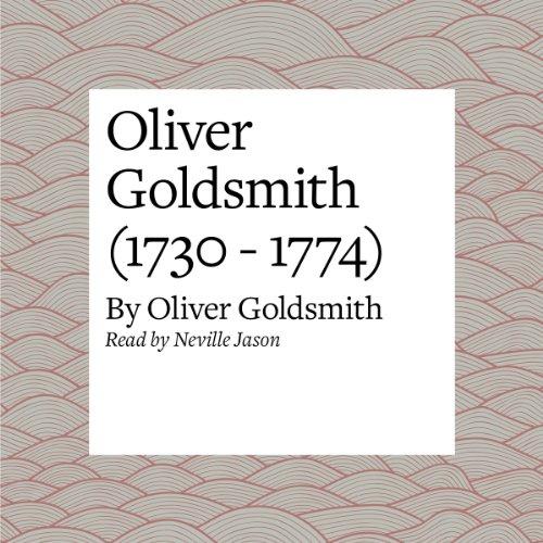 Oliver Goldsmith (1730 - 1774)  Audiolibri