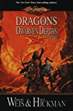Dragons of the Dwarven Depths: The Lost Chronicles, Volume I by Weis, Margaret, Hickman, Tracy (2006) Hardcover