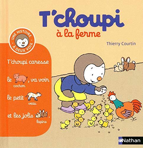 T'choupi à la ferme - (Tome 4) - Dès 2 ans (4)