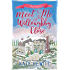 Meet Me at Willoughby Close (Willoughby Close Series Book 2)