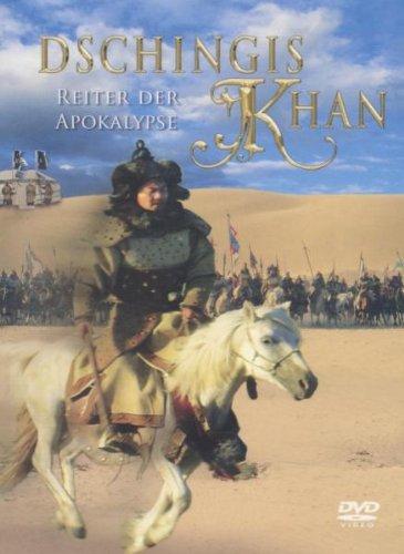 Dschingis Khan - Reiter der Apokalypse