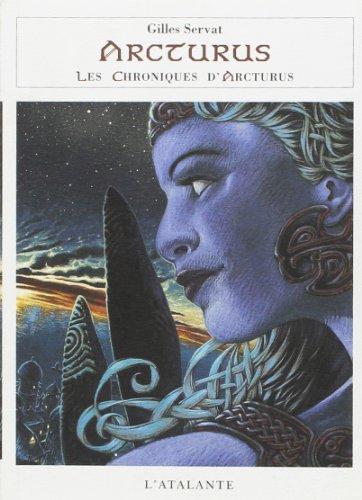 Chroniques d'Arcturus 3 - Arcturus