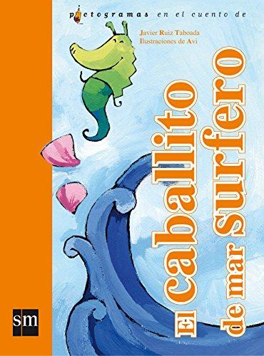 El caballito de mar surfero (Lecturas pictográficas) por Javier Ruiz Taboada
