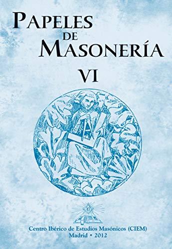 Papeles de Masonería VI