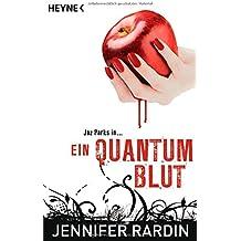 Ein Quantum Blut: Roman