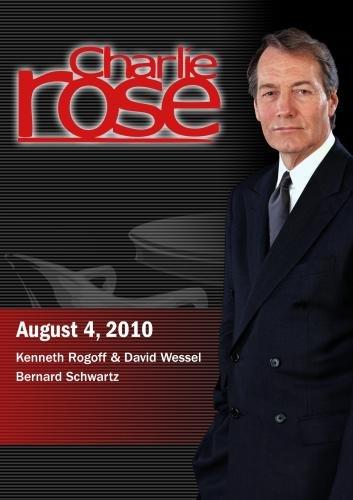 Preisvergleich Produktbild Charlie Rose - Kenneth Rogoff & David Wessel / Bernard Schwartz (August 4,  2010)