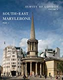 Survey of London: South-East Marylebone: Volumes 51& 52