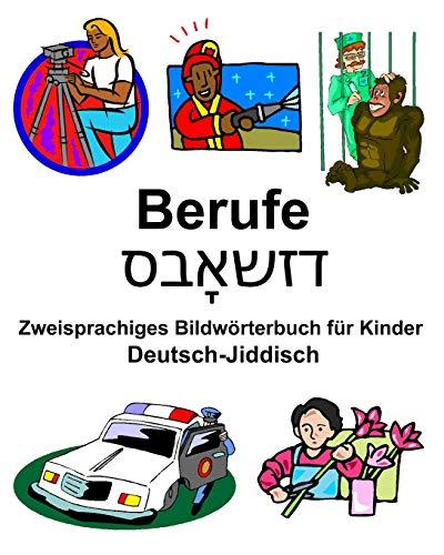 Deutsch-Jiddisch Berufe/דזשאָבס Zweisprachiges Bildwörterbuch für Kinder