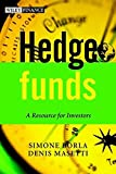 Hedge Funds: A Resource for Investors (Wiley Finance Series)