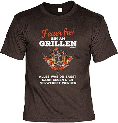 Spaß/Sprüche-Shirt/Fun-Shirt Thema Grillen: Feuer frei Bin am Grillen Alles was du sagst kann gegen dich verwendet werden Braun