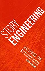Story Engineering: Mastering the 6 Core Competencies of Successful Writing Brooks, Larry ( Author ) Feb-24-2011 Paperback