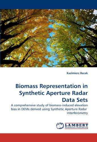 Biomass Representation in Synthetic Aperture Radar Data Sets