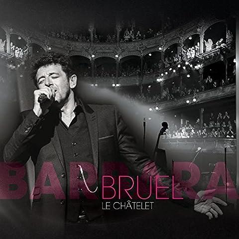 Bruel Barbara - Dis, quand reviendras-tu ?