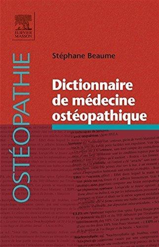 Dictionnaire de médecine ostéopathique de Stéphane Beaume (13 novembre 2014) Broché