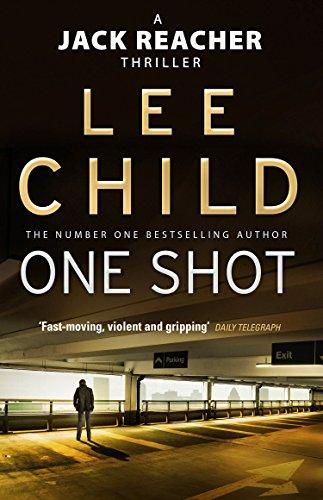 One Shot (Jack Reacher, Book 9) por Lee Child