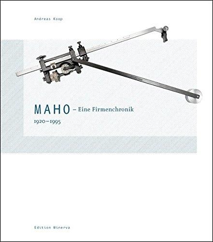 MAHO (DECKEL MAHO AG): Eine Firmenchronik