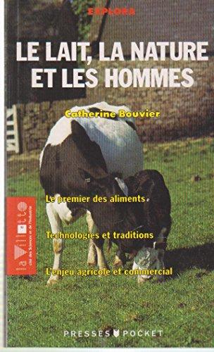 Le lait, la nature et les hommes