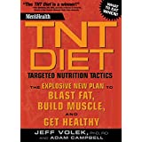 Men's Health TNT Diet:The Explosive New Plan to Blast Fat, Build Muscle, and Get Healthy