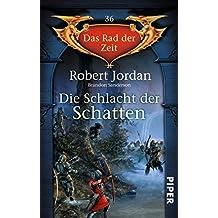 Die Schlacht der Schatten: Das Rad der Zeit 36