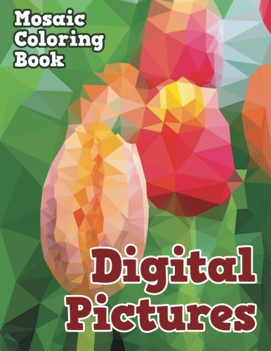 Digital Pictures: Mosaic Coloring Book