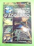 Il grande libro dei pesci d'acquario