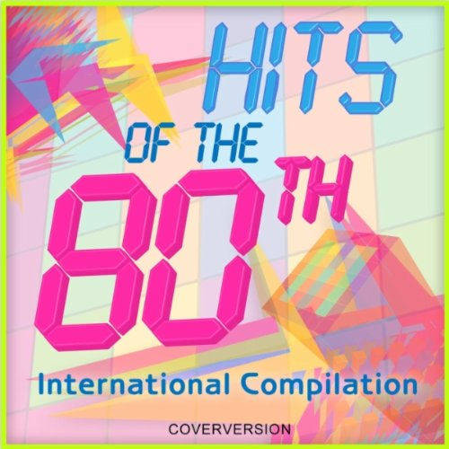 10. Hits Of The 80th - International Compilation - She's In Love With You