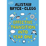 Effective Transition into Year One (Learning Activities for Early Years)