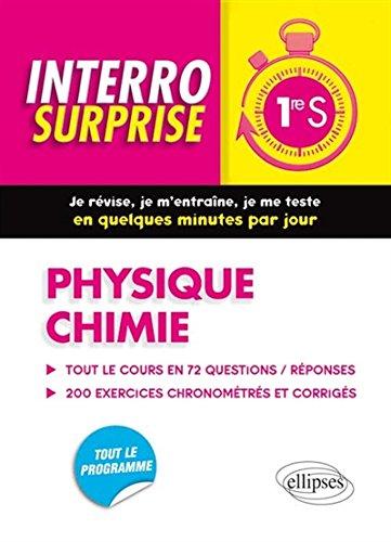 Interro Surprise Physique Chimie Première S par Marie d'Espeuilles, Cyril Verdet