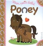 Mon petit bébé Poney