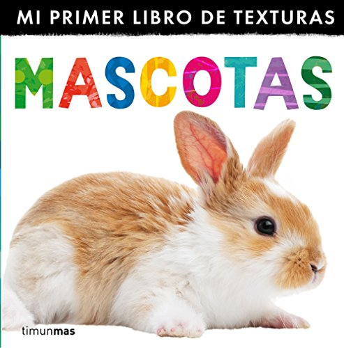 Mascotas. Mi primer libro de texturas por Little Tiger Press
