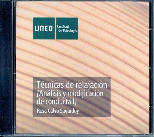 Técnicas de relajación : (análisis y modificación de conducta I). Cd-rom