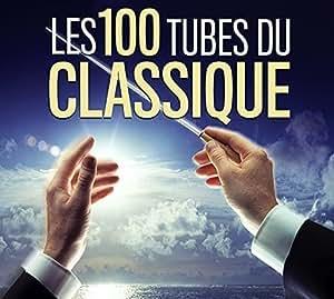 Les 100 Tubes du Classique
