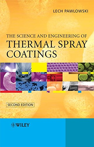 [(The Science and Engineering of Thermal Spray Coatings)] [By (author) Lech Pawlowski] published on (May, 2008)