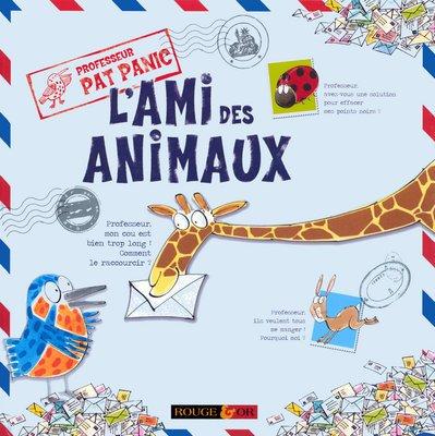 [PDF] Téléchargement gratuit Livres L'ami des animaux : Professeur Pat Panic (Ancien prix Editeur: 7.9 Euros )
