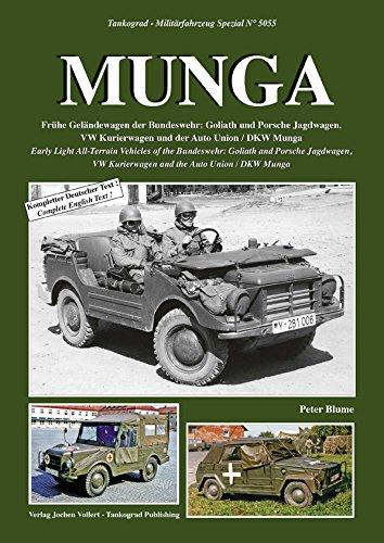 Tankograd 5055 MUNGA Frühe Geländewagen der Bundeswehr: Goliath und Porsche Jagdwagen, VW...