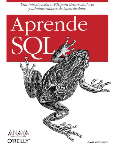 Aprende SQL (Anaya Multimedia/O¿Reilly) por Alan Beaulieu