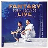 Fantasy: Bonnie & Clyde Live - In dieser Sommernacht (Audio CD)