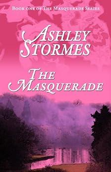 The Masquerade (The Masquerade Series Book 1) (English Edition) von [Stormes, Ashley]