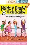 The Cinderella Ballet Mystery (Nancy...