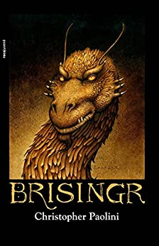 Brisingr (Ciclo El Legado nº 3) de [Paolini, Christopher]