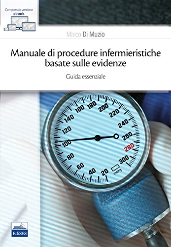Manuale di procedure infermieristiche basate