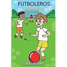 Futboleros la pelota roja: Volume 1
