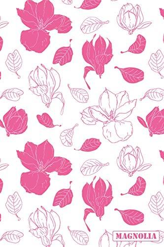 Magnolia: 2019 Daily & Weekly 12 Month Calendar Planner Book For Men, Women and Kids (Garden Flowers) Garland Chip