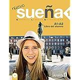 Sueña 1 (Libri del Alumno + CD) A1 + A2 inicial (Métodos - Sueña - Sueña 1 Nivel Inicial - Libro Del Alumno)