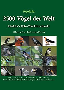 2500 Vögel der Welt: fotolulu's Foto-Checkliste