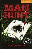 Man Hunt Level 4 Intermediate (Cambridge English Readers, Level 4)