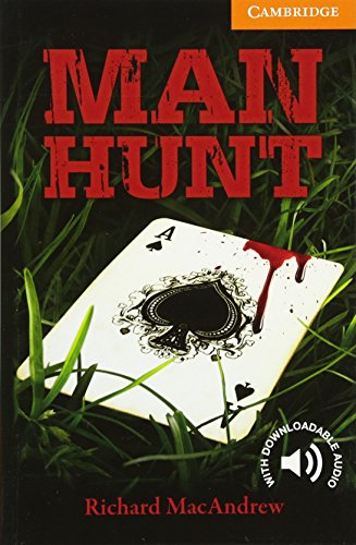 Man Hunt. Cambridge English Readers. Intermediate