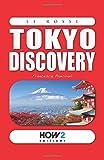 TOKYO DISCOVERY: Guida Turistica