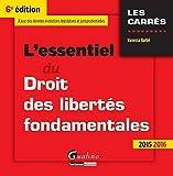 l essentiel du droit des libert?s fondamentales 2015 2016 6?me ed